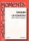 HAL LEONARD Daquin, Louis-Claude: Le Coucou (violin & piano)