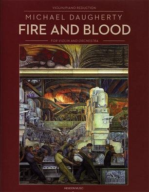 HAL LEONARD Daugherty, M.: Fire and Blood (violin & piano)