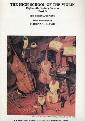 LudwigMasters David;The High School of the Violin 18th Century Sonatas Bk.3 (violin & piano)