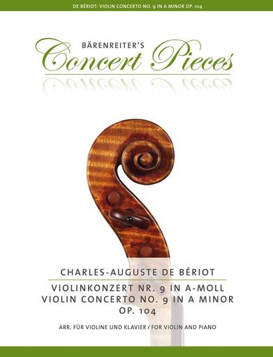Barenreiter Beriot, Ch. de (Sassmannshaus): Concerto No. 9 in a-minor, Op. 104 (Violin & Piano) Barenreiter