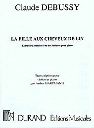 HAL LEONARD Debussy, Claude: La Fille Aux Cheveux de Lin-The Girl with the Flaxen Hair (violin & piano)