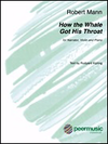 HAL LEONARD Mann, Robert: How the Whale got his Throat (narrator, violin, piano)