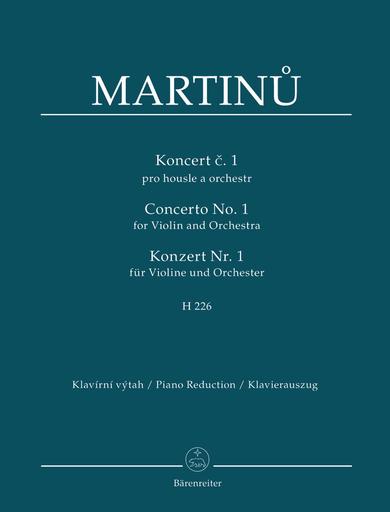 Barenreiter Martinu, B. (Karel Solc): Concerto No. 1 for Violin and Orchestra, H. 226 (violin & piano reduction) Baerenreiter