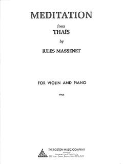 Boston Music Company Massenet, Jules: Meditation from Thais (Violin & Piano)