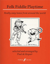 HAL LEONARD De Keyser: Folk Fiddle Playtime - Really Easy Tunes from Around the World (violin)