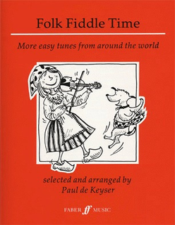 Faber Music De Keyser: Folk Fiddle Time - More easy tunes from around the world (violin)