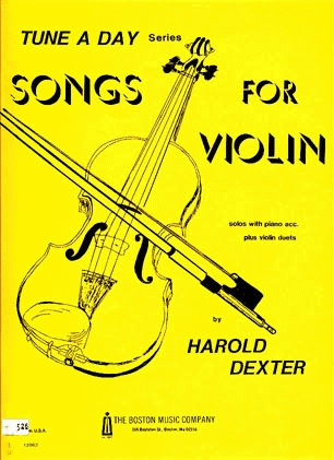 Dexter, Harold: A Tune A Day Songs for Violin (violin & piano)(2 violins & piano) OUT OF PRINT