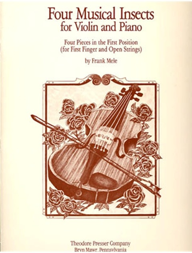 Carl Fischer Mele, Frank: Four Musical Insects (violin & piano)