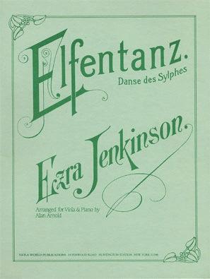 Jenkinson, Ezra: Elfentanz ''Elves' Dance'' (Viola & Piano)