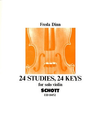 Dinn, Freda: 24 Studies, 24 Keys for Solo Violin