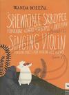 HAL LEONARD Dolezal: (collection) Singing Violin, Bk.1 (violin & piano) PWM Edition