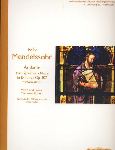 Mendelssohn, Felix: Andante from Symphony No. 5 in D minor, Op. 107 -Reformation Symphony (violin & piano)