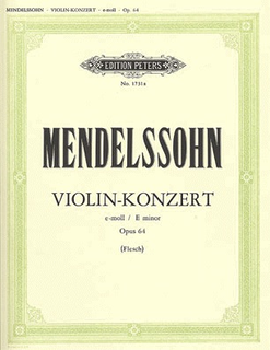 C.F. Peters Mendelssohn, Felix (Flesch): Violin Concerto Op.64 (Violin & Piano) PETERS