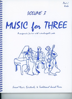 Last Resort Music Publishing Kelley, Daniel: Music for Three Vol.3 Sacred Music, Spirituals & Traditional Jewish Pieces (Viola)