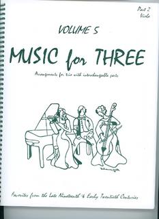 Last Resort Music Publishing Kelley, Daniel: Music for Three Vol.5 Late 19th-Early 20th Century (viola)