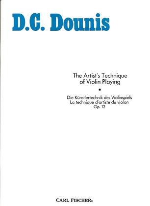 Carl Fischer Dounis, D.C.: The Artist's Technique of Violin Playing Op.12 (violin)