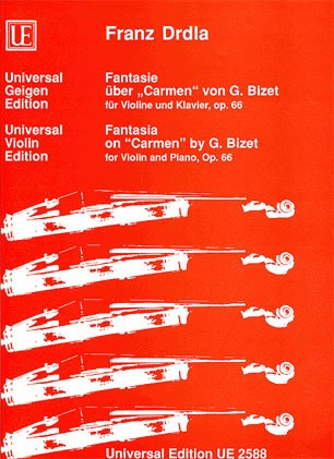 Carl Fischer Drdla, F.: Fantasia on ''Carmen'' by G. Bizet, Op. 66 (violin and piano)