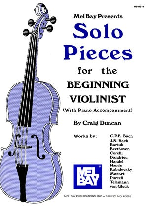 Mel Bay Duncan, Craig: Solo Pieces for the Beginning Violinist (violin & piano)