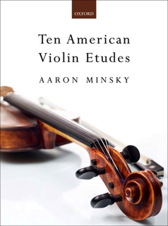 Oxford University Press Minsky, A.: Ten American Violin Etudes (violin)