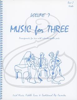 Last Resort Music Publishing Kelley, Daniel: Music for Three, Vol.7, Part 2 - Irish Music, Fiddle Tunes, & Traditional Pop Favorites (viola) Last Resort