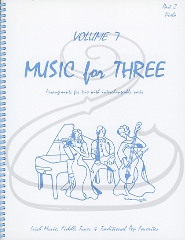 Last Resort Music Publishing Kelley, Daniel: Music for Three, Vol.7, Part 2 - Irish Music, Fiddle Tunes, & Traditional Pop Favorites (viola) Last Resort