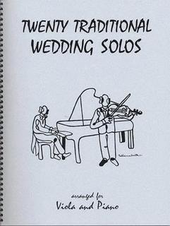 Last Resort Music Publishing Kelley, Daniel: 20 Traditional Wedding Solos (viola & piano)