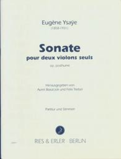 Carl Fischer Ysaye: Sonate pour deux violons seuls op.post (2 violins) RIES & ERLER