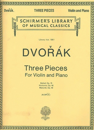 HAL LEONARD Dvorak, Antonin: 3 Violin Pieces (violin & piano)