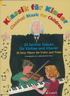 HAL LEONARD Mohrs: (collection) Classical Music for Children (violin & piano) Schott