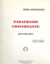 Unión Musical Ediciones Montsalvatge, Xavier: Parafrasis Concertante (violin & piano)