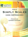 LudwigMasters Latham, Lynne: Simply Scales (and Arpeggios) for Viola