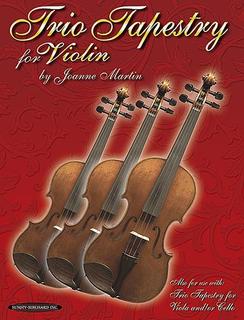Martin, Joanne: Trio Tapestry (3 violins)