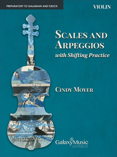 Canticle Moyer, C: Scales and arpeggios with shifting practice (violin)