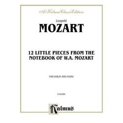 Alfred Music Mozart, W.A: Twelve Little Pieces from the Nortebook of Wolfgang Mozart