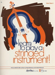 Alfred Music Matesky, R. & Womack, A.: Learn to Play a Stringed Instrument!, Bk.1 (viola)