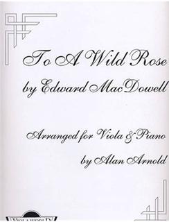MacDowell: To A Wild Rose (viola & piano)