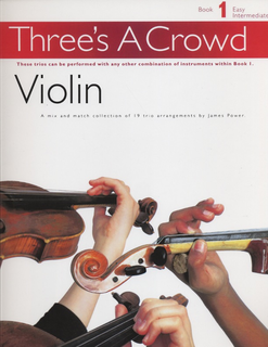 HAL LEONARD Power, James: Three's a Crowd, Book 1 (2 or 3 violins in one score)