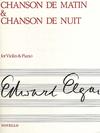Novello Publishing Limited Elgar, Edward: Chanson de Matin & Chanson de Nuit (violin & piano)