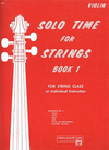 Alfred Music Etling, F.R.: Solo Time for Strings, Bk.1 (violin)