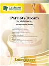 LudwigMasters Milford, G. Patriot's Dream for Violin Quartet (4 violins) Latham.
