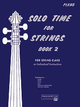 Alfred Music Etling, F.R.: Solo Time for Strings, Bk.2 (piano accompaniment)