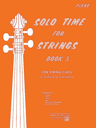 Alfred Music Etling, F.R.: Solo Time for Strings, Bk.3 (piano accompaniment)