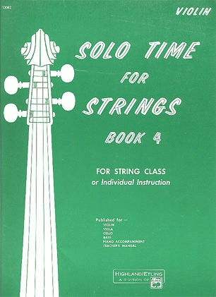 Alfred Music Etling, F.R.: Solo Time for Strings, Bk.4 (violin)
