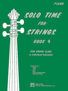 Alfred Music Etling, F.R.: Solo Time for Strings, Bk.4 (piano accompaniment)