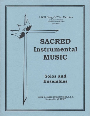 Everson, D.F.: I Will Sing of the Mercies (Violin & Piano)