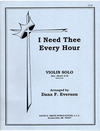 Everson, D.F.: I Need Thee Every Hour (violin & piano)