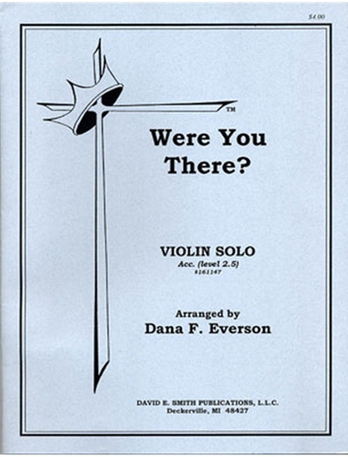 Everson, D.F.: Were You There? (violin & piano)