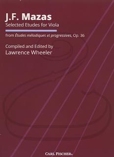 Carl Fischer Mazas (Wheeler): Selected Etudes, Op.36 (viola) Carl Fischer