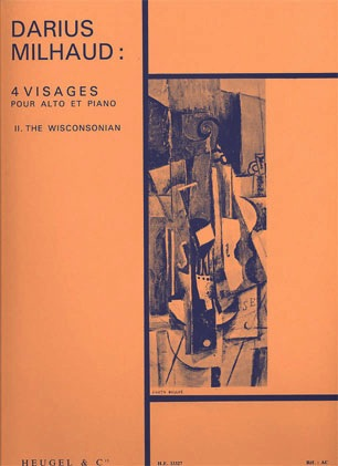 Milhaud, Darius: 4 Visages-The Wisconsonian (Viola and Piano)