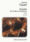 Faure, Gabriel: Sonata #1 Op.13 (violin & piano)